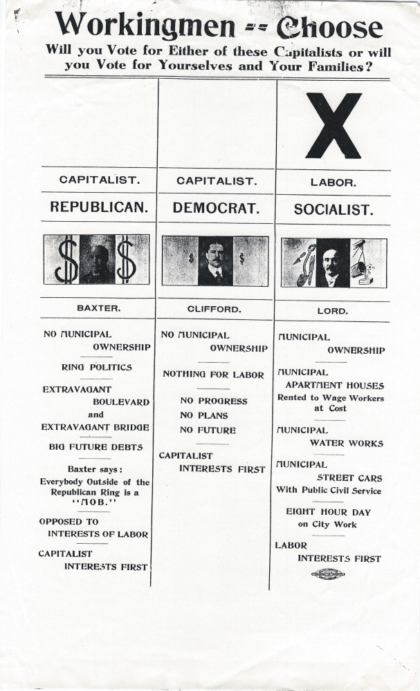 In a flier handed out before the 1904 Portland mayoral election, the Portland local of the Maine Socialist Party called on workers to support Socialist Nelson H. Lord over Republican James Phinney Baxter and Democrat Nathan Clifford.