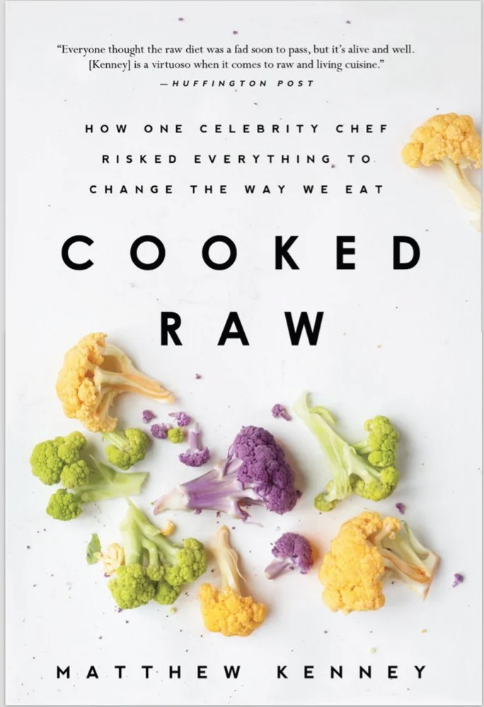 "Kenney's memoir, ""Cooked Raw: How One Celebrity Chef Risked Everything to Change the Way We Eat,"" was published in January."