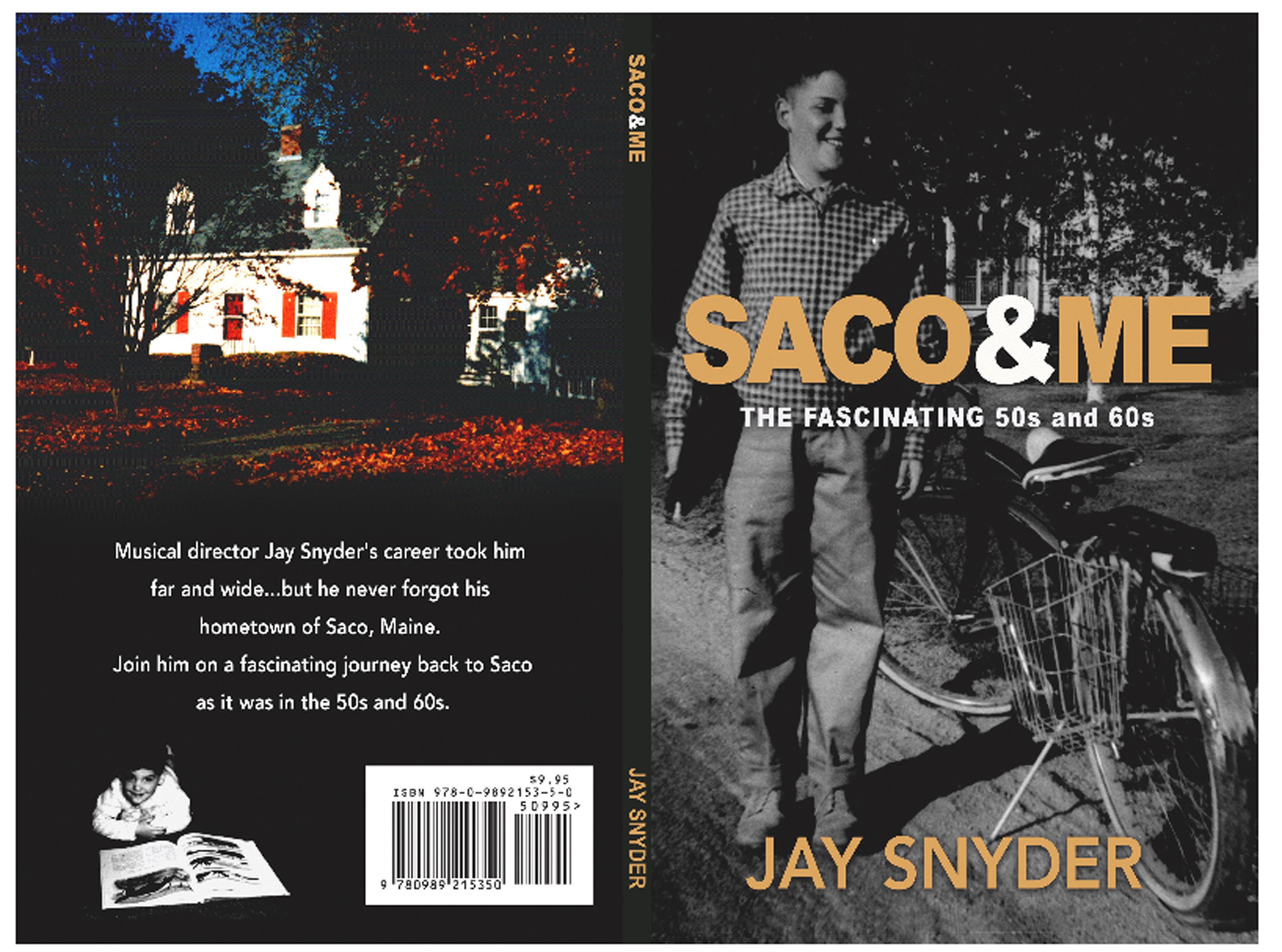 The new book 'SACO & ME' offers a nostalgic glimpse into life growing up the 1950s and 1960s in Saco and is written by a former resident who went on to serve as a music director for performers like Tony Orlando. COURTESY PHOTO/Jay Snyder