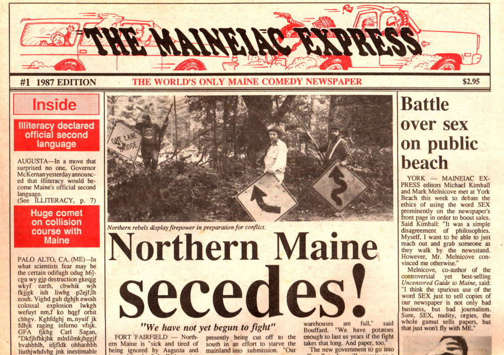 Seth Macy, creator of the New Maine News satire website, remembers being impressed when he was young with The Maineiac Express, a twice-printed parody published in the late 1980s.