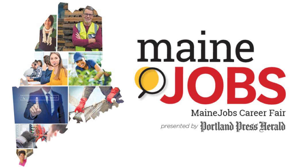 Meet the state's top employers at the MaineJobs Career Fair