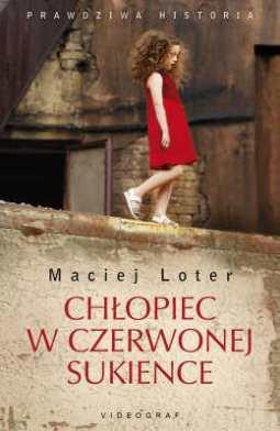 Chłopiec w czerwonej sukience Maciej Loter okładka