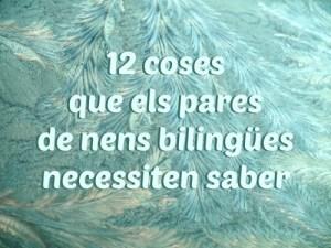 12 coses que els pares de nens bilingües necessiten saber