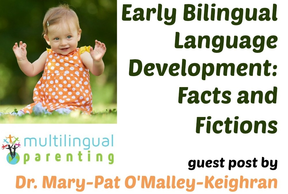 Early Bilingual Language Development: Facts and Fictions [guest post]
