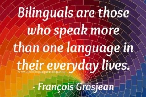 François Grosjean - who is bilingual