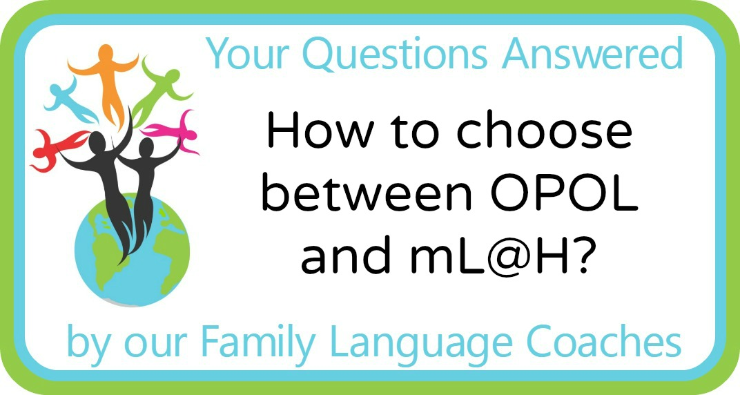 How to choose between OPOL and mL@H?