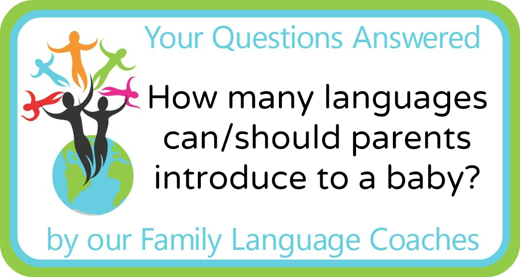 How many languages can/should parents introduce to a baby?