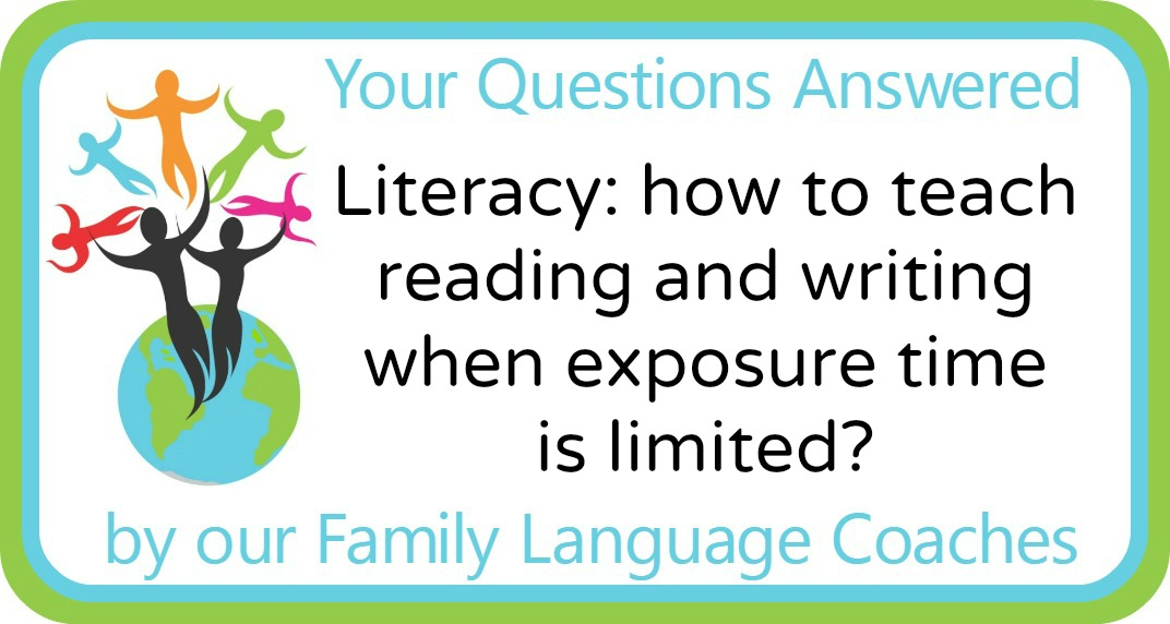 Literacy: how to teach reading and writing when exposure time is limited?