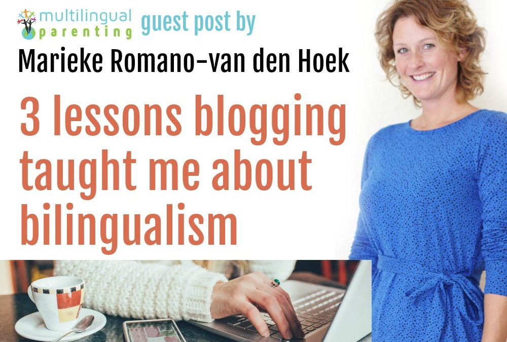 3 lessons blogging taught me about bilingualism [guest post]