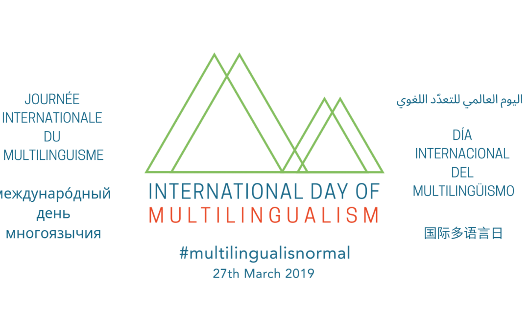 International Day of Multilingualism 27th of March #multilingualisnormal
