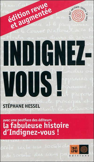 Indignez-vous Stéphane Hessel