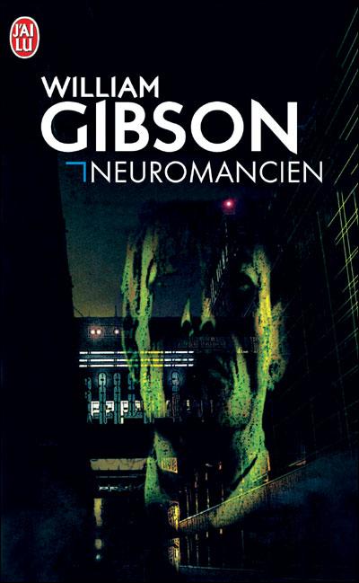 """Résultat de recherche d'images pour """"william gibson neuromancien j'ai lu"""""""
