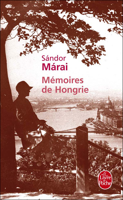 Sandor Marai Mémoires de Hongrie