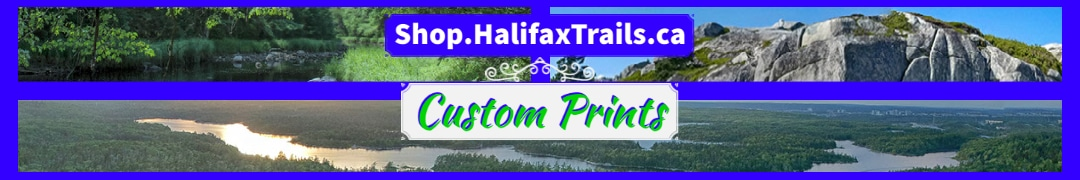Halifax Trails Custom Prints
