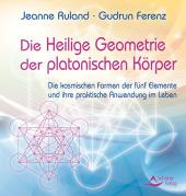 Die Heilige Geometrie der platonischen Körper