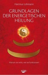 Grundlagen der energetischen Heilung