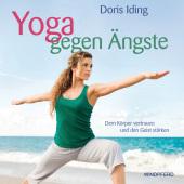 Yoga gegen Ängste, m. Audio-CD