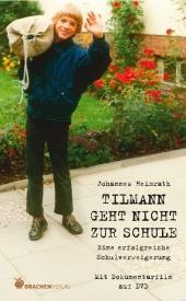 Tilmann geht nicht zur Schule., m. 1 Video