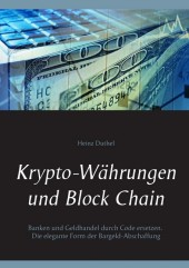 Krypto-Währungen und Block Chain