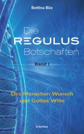 Die Regulus-Botschaften, Bd.1