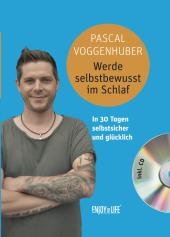 Werde selbstbewusst im Schlaf, m. 1 Audio-CD