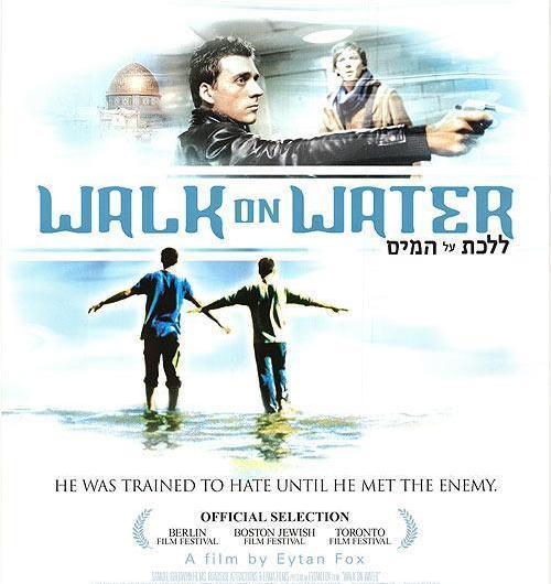 Walk on Water (Lalehet al hamayin) (2004)