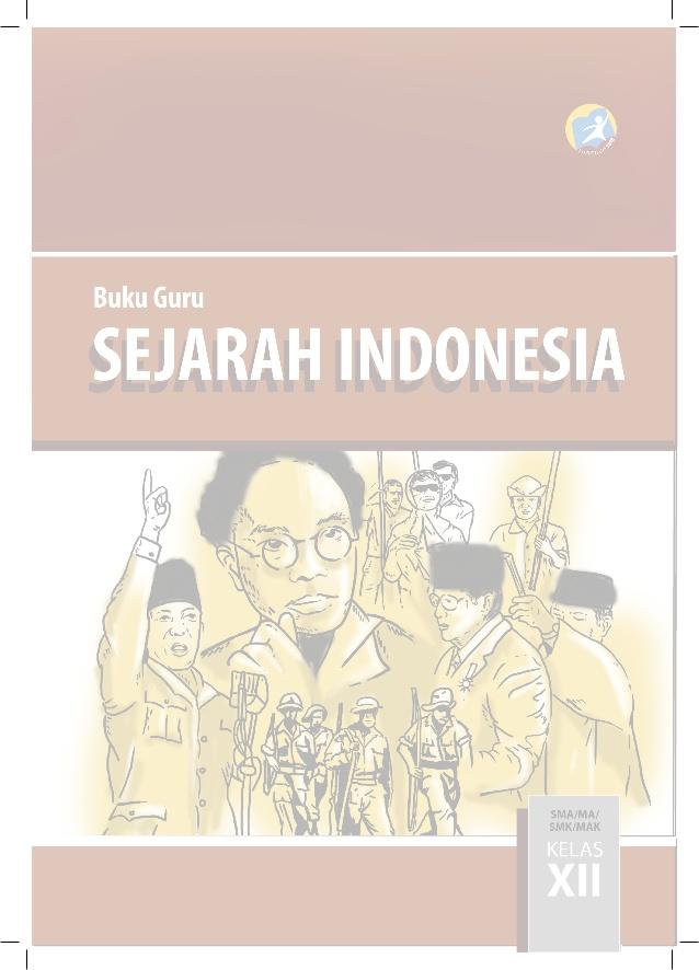 Sejarah Indonesia Kelas 12 : sejarah, indonesia, kelas, Kunci, Jawaban, Sejarah, Indonesia, Tuntas, Kelas, 12semester, Multiprogramfreak