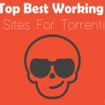 Top Best Working Torrent Sites For Torrenting 2016