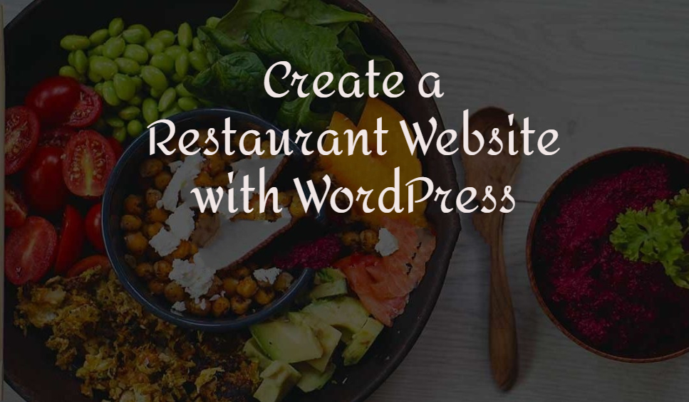 Create Restaurant website with WordPress