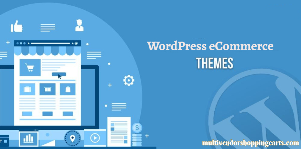 20+ Best WordPress eCommerce Themes for 2020
