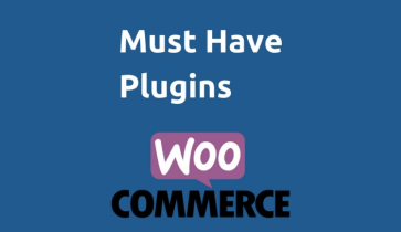 25+ Must-Have WooCommerce Plugins for Your Store