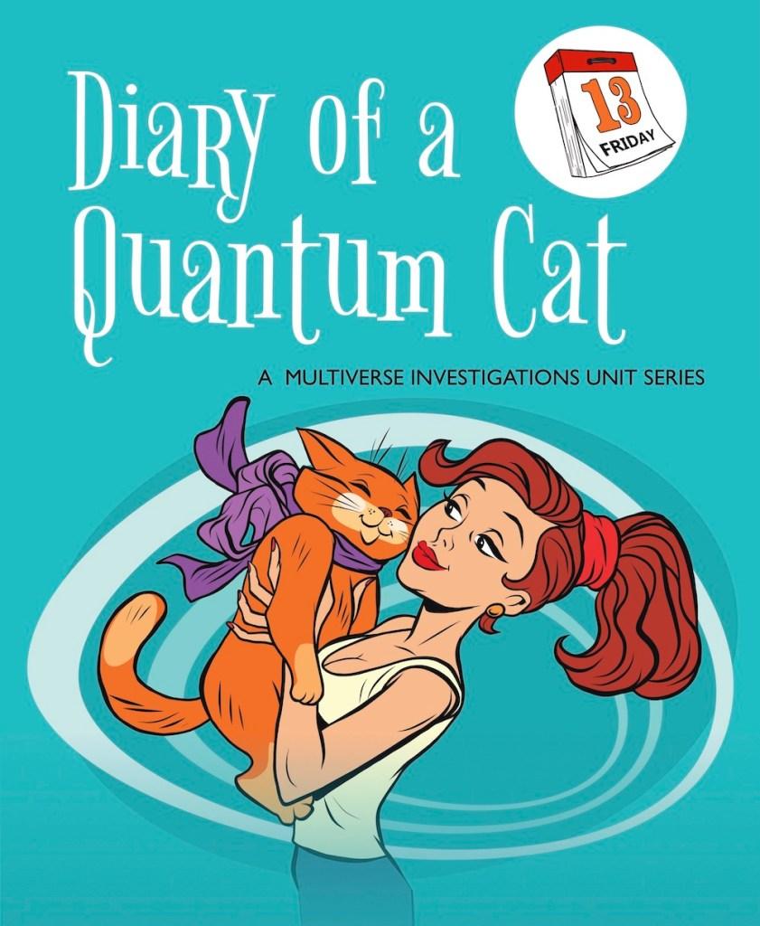 Diary of a Quantum Cat