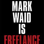 Mark Waid Goes Freelance