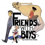 "Faith Erin Hicks' First Second Project ""Friends With Boys"" Launches Online"