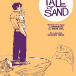 Archaia's TALE OF SAND Is Absolutely Beautiful and Full of Henson (Preview)