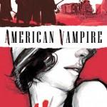 Friday Recommendation: American Vampire