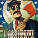 Axe Cop Gets A New Mini-Series As President – OF THE WORLD