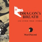 """Dragon's Breath and Other True Stories"" by MariNaomi [2015 Eisner Nominee]"
