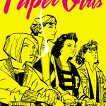 """""""Paper Girls"""" #1 Delivers Only Good News: It Could be the Next """"Saga"""" [Review]"""