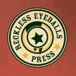 Small Press Publisher Spotlight: Reckless Eyeballs