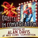 Orbital In Conversation – Episode 149: To Infinity & Beyond with Alan Davis [Podcast]
