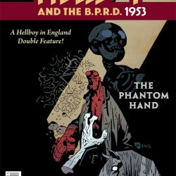 Hellboy and the B.P.R.D.: 1953 #1 — The Phantom Hand & The Kelpie (cover)