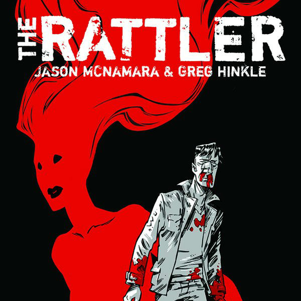 McNamara and Hinkle Bring The Horror of 'The Rattler' To Image