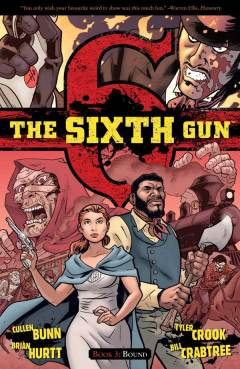 The Sixth Gun – Volume 3: Bound (cover)