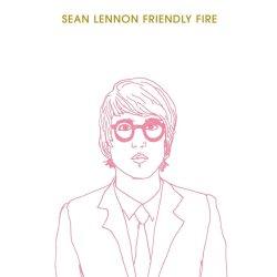 Sean Lennon Friendly Fire