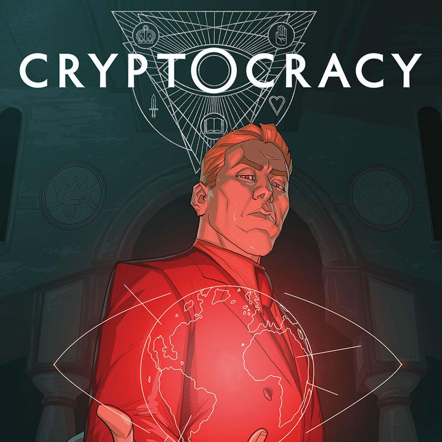 """""""Cryptocracy"""" #1"""