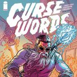 "Don't Miss This: ""Curse Words"" by Charles Soule and Ryan Browne"