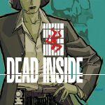 """""""Dead Inside"""" #1"""