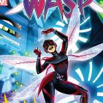"""The Unstoppable Wasp"" #1"