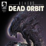 "Advance Review: ""Aliens: Dead Orbit"" #1"